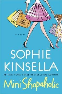 Mini Shopaholic by Sophie Kinsella (Shopaholic series, Book 6)