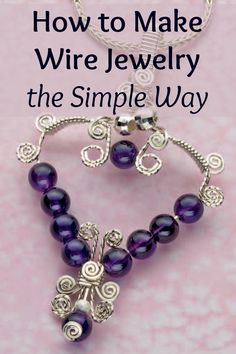Learn how to make wire jewelry the right way with these 6 FREE wire jewelry making projects! #wirejewelry #jewelrymaking #DIY