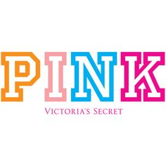 Plus 0/1  PINK Victoria's Secret logo ...(moved from Start Here: Pin Rotator board; probably will stay on #VS Angel and Pink Nation board unless I do more reorganizing with that....from  http://pinterest.com/leannamcd/dreaming-of-a-pink-summer/    Pink Logo Multi Color found on Polyvore