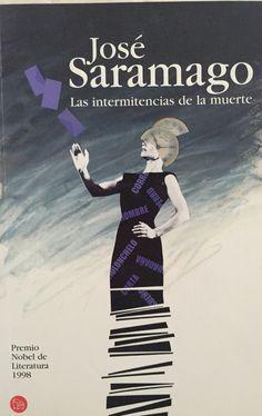Las Intermitencias de la muerte. José Saramago