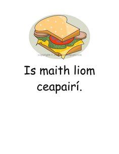 Póstaer: 'Is maith liom ceapairí'. Bia. Bosca Lóin. Is maith liom / Ní maith liom.