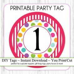 Instant Download - Polka Dot and Stripes Printable Party Tag, 1st Birthday Party Tag, DIY Cupcake Topper, You Print, You Cut