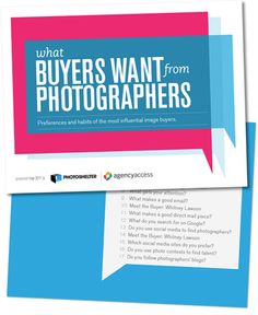 What Buyers want from Photographers Survey