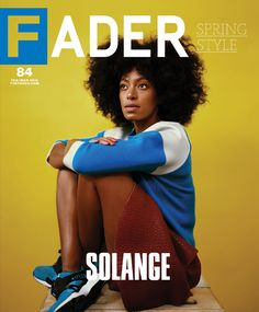 World Premiere! The FADER #84 Featuring Solange and Vampire Weekend