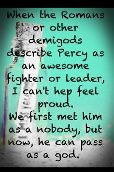 Percy, quit showing off... All I need is Rick to write a book about me then we'll see who is really cooler ;)