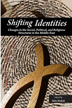 Shifting Identities: Changes in the Social, Political, an... https://www.amazon.com/dp/1539187241/ref=cm_sw_r_pi_dp_x_ktryybSNGRZ33