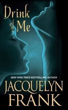 Review: Drink of Me by Jacquelyn Frank