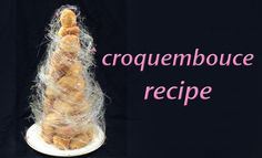 croquembouche recipe profiterole tower