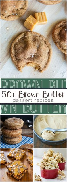 50+ Brown Butter Dessert Recipes