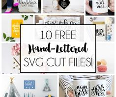 10 Hand Lettered Free SVG Cut Files
