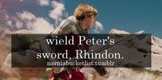 wield Peter's sword Rhindon