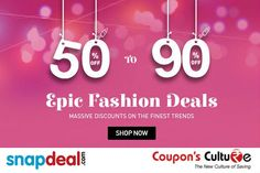 #Snapdeal #Deals Minimum 50% - 90% Off on #Fashion products. #Shop Now