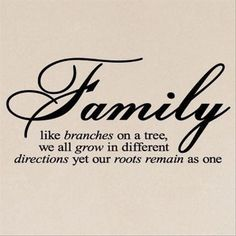 Top 30 Best Quotes about Family Quotes Words Sayings Family Quotes Love, Life Quotes Love, Home Quotes And Sayings, New Quotes, Wall Quotes, Quotes To Live By, Inspirational Quotes, Tree Of Life Quotes, Wall Sayings