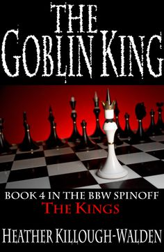 Paranormal romance series by NYT bestselling author, Heather Killough-Walden.  Book Four: The Goblin King