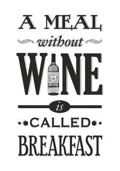 Wine lovers will agree with me. Wine makes the world go round! If you can't relate, you need to check out 20 Relatable Quotes Every Wine Lover Agrees With ASAP. Oh and pour yourself a glass (or two) of wine as well :) Wine Quotes, Food Quotes, Funny Quotes, Cheeky Quotes, Wine Sayings, Liquor Quotes, Cooking Quotes, Funny Memes, Quote Posters