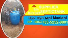 Supplier Bio Septic Tank | jual bio septic tank di semarang | 0853-5252-...