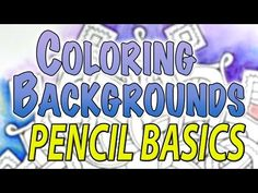 Coloring Backgrounds : Pencil Basics (1 of 5 Series)