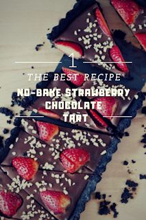 The best recipe No-Bake Strawberry Chocolate Tart Fancy Appetizers, Easy Appetizer Recipes, Snack Recipes, Dessert Recipes, Snacks, Baked Strawberries, Chocolate Strawberries, Find Recipe, Fresh Fruit Cake