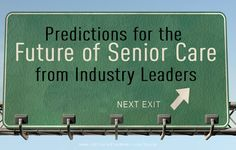 Our panel of industry experts weighs in on the trends shaping the future of senior care, from amenities to affordability to accountability.