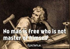 Epictetus On Individual Freedom Wise Quotes, Great Quotes, Quotes To Live By, Motivational Quotes, Inspirational Quotes, Socrates Quotes, Writing Quotes, Cool Words, Wise Words