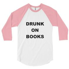 Drunk on Books Baseball T-shirt Books and Ballads ($24) ❤ liked on Polyvore featuring tops, t-shirts, raglan t shirts, white baseball tee, baseball tshirt, baseball tee shirts and white tee