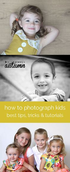 learn how to take great photos of your kids with these easy tips, tricks, and tutorials. improve your photography skills and take better pictures of your children.