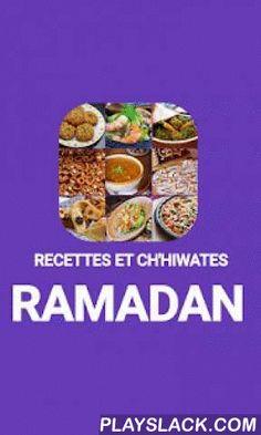 Recettes Du Ramadan 2016  Android App - playslack.com ,  Pour le mois du Ramadan c'est sûr que vous n'allez pas manquer d'idées, à l'aide de notre application qui vous offre une multitudes de recettes faciles et adaptées, allant des repas traditionnelles aux gâteaux orientales en tout genre, les chhiwates marocaines sont au rendez-vous a portée de main.NB : Cette application ne nécessite pas de connexion internet une fois installée. For the month of Ramadan it is sure that you will not run…