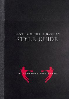 Gant Style Guide