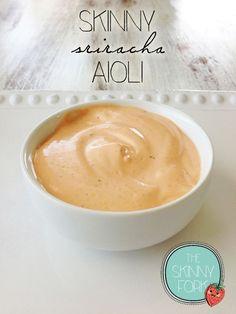 Skinny Sriracha Aioli — The Skinny Fork