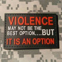 Violence May Not Be The Best Option But It Is An Option PVC Rubber Morale Patch by NEO Tactical Gear - 3 Percent Morale Patch - US Flag Patch - Military Morale Patch Velcro Backed