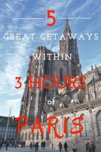 5 Great Getaways within 3 Hours of Paris by Leah Walker