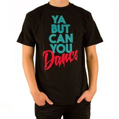 An update to our most popular shirt.  New Color Ways for Winter!  Ya.....But can you dance?