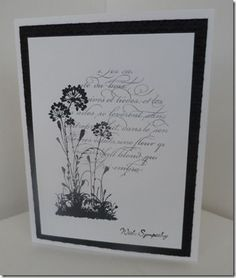 """By Diane Winter. Die cut a circle from scrap. Lay negative piece as a mask over white cardstock panel. Stamp """"En Francais"""" or another text background in black over circle cut-out. Lift mask. Stamp flowers from """"Serene Silhouettes"""" and sentiment in black. Mat on black then attach to white card base."""