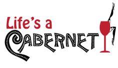 Life's A Cabernet