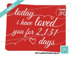 Today I Have Loved You, love you is anniversary gift valentine template card personalized notecard heart diy calligraphy Romantic boyfriend. $4.99, via Etsy.