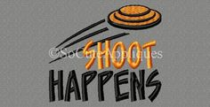 Embroidery Design x Shoot Happens Skeet Clay Pigeon Shoot Skeet Shooting, Trap Shooting, Shooting Sports, Shooting Range, Shooting Club, Shooting Practice, Sporting Clay Shooting, Embroidery Designs, Clay Pigeon Shooting