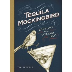 Tequila Mockingbird: Cocktails With A Literary Twist – Old School Beauly. A fun gift for barflies and a terrific treat for book clubs, Tequila Mockingbird is the ultimate cocktail book for the literary obsessed. Featuring 65 delicious drink recipes - paired with wry commentary on history's most beloved novels - the book also includes bar bites, drinking games, and whimsical illustrations throughout.