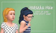 Girls Natasha Hair by xDeadGirlWalking at SimsWorkshop via Sims 4 Updates
