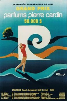 Catalogue Vintage Posters - Authentic - The place to find vintage art Pierre Cardin, Grand Prix, Vintage Posters, Vintage Art, Golf, Travel Posters, South America, Circuit, Movie Posters