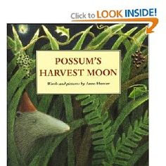 Possum's Harvest Moon by Anne Hunter - my favorite book for little children