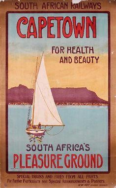 A vintage ad for Capetown, South Africa circa 1920s #nauticalprep BelAfrique your personal travel planner - www.BelAfrique.com