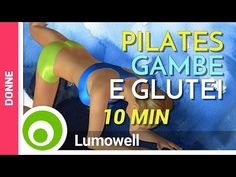 Pilates per Gambe Snelle e Glutei Alti e Sodi - YouTube