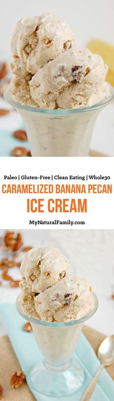 This caramelized banana pecan Paleo ice cream recipe has only four ingredients: Bananas, butter/ghee, coconut milk and pecans. {Paleo, Gluten-Free, Clean Eating}