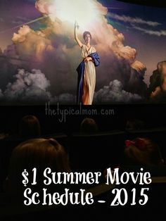 $1.00 Summer Movie Schedule for 2015 is here. Great time to take your kids to the movies for a lot less!