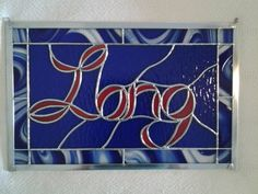 Custom Stained Glass Signs by StainedGlassYourWay on Etsy, $175.00