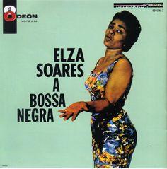 Elza Soares 'A Bossa Negra'