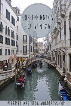 Tudo sobre o melhor de Veneza, cidade dos canais e do amor na Itália.