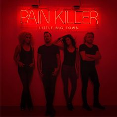 Review of Little Big Town 'Pain Killer'