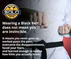 Black Belt /=/ Invinsibility It means you never gave up and learned enough to realize how little you actually know.