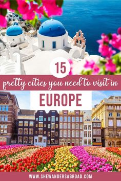 Here's a complete list about the most beautiful cities in Europe that you should put on your Europe bucket list right away. | Best Cities in Europe | Prettiest Places in Europe | Europe City Breaks | Weekend Getaways in Europe | Best European Cities to Visit | Europe Travel | Places to Travel in Europe | Europe Travel Destinations | Europe Travel Tips | Most Beautiful European Cities | Europe Landmarks | What to See in Europe | Bucket List Cities in Europe | Europe vacation ideas | Europe… Best Cities In Europe, Europe Europe, Places In Europe, Europe Travel Tips, Places To Travel, Europe Bucket List, Bucket List Destinations, Travel Destinations, Instagram Inspiration